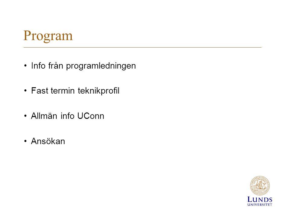 Program Info från programledningen Fast termin teknikprofil