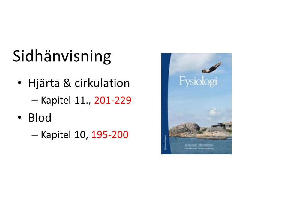 Sidhänvisning Hjärta & cirkulation Blod Kapitel 11., 201-229