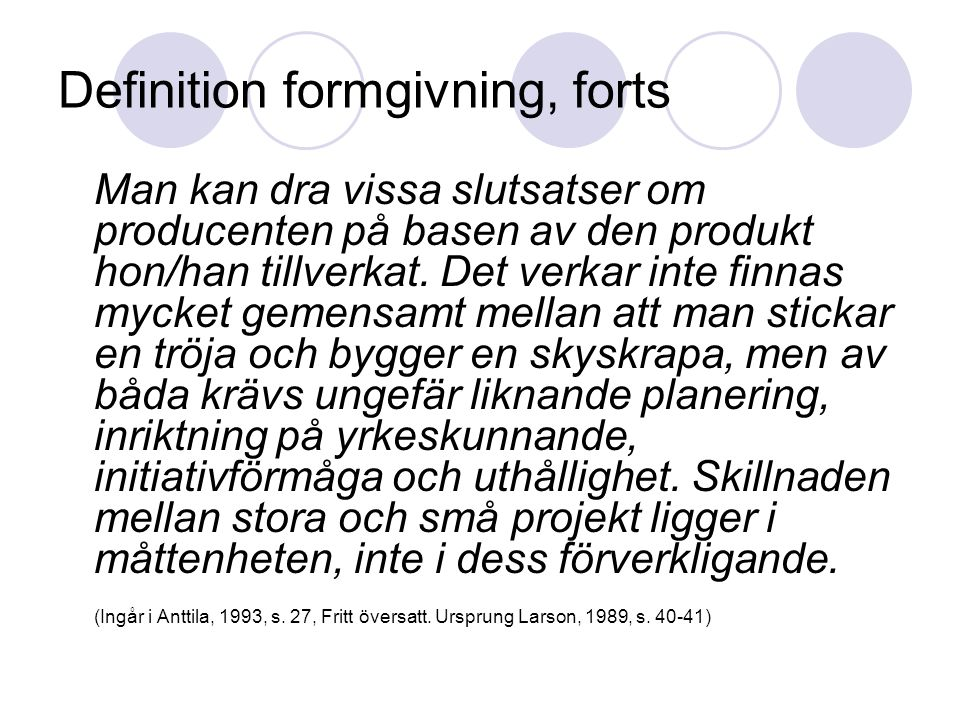 Definition formgivning, forts