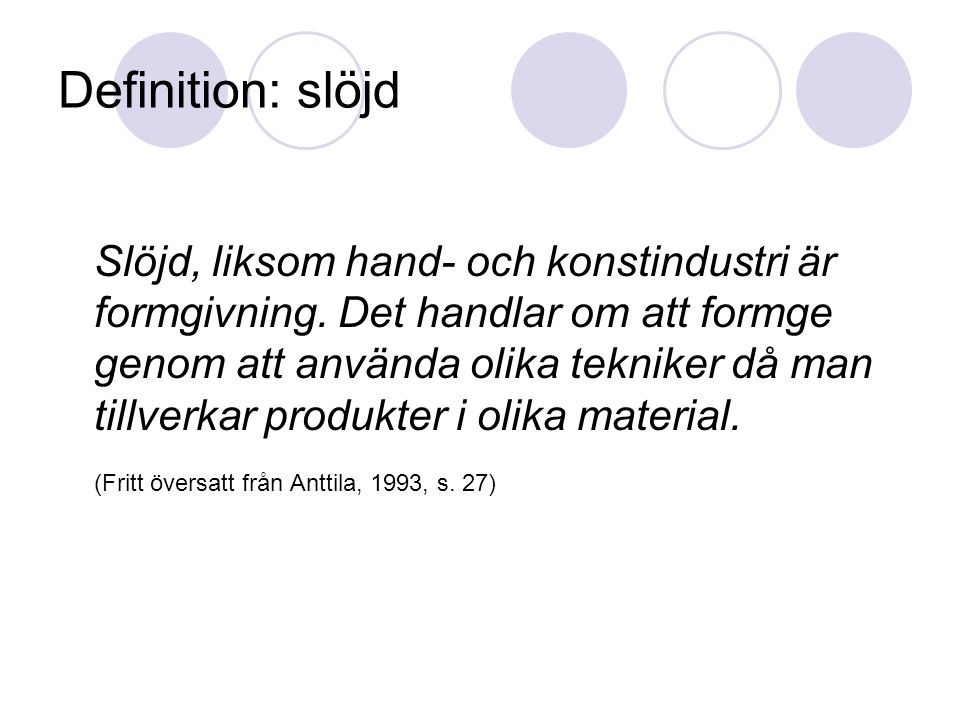 Definition: slöjd