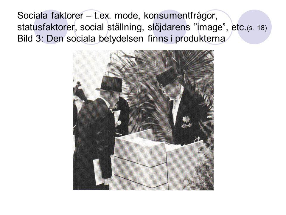 Sociala faktorer – t.ex.