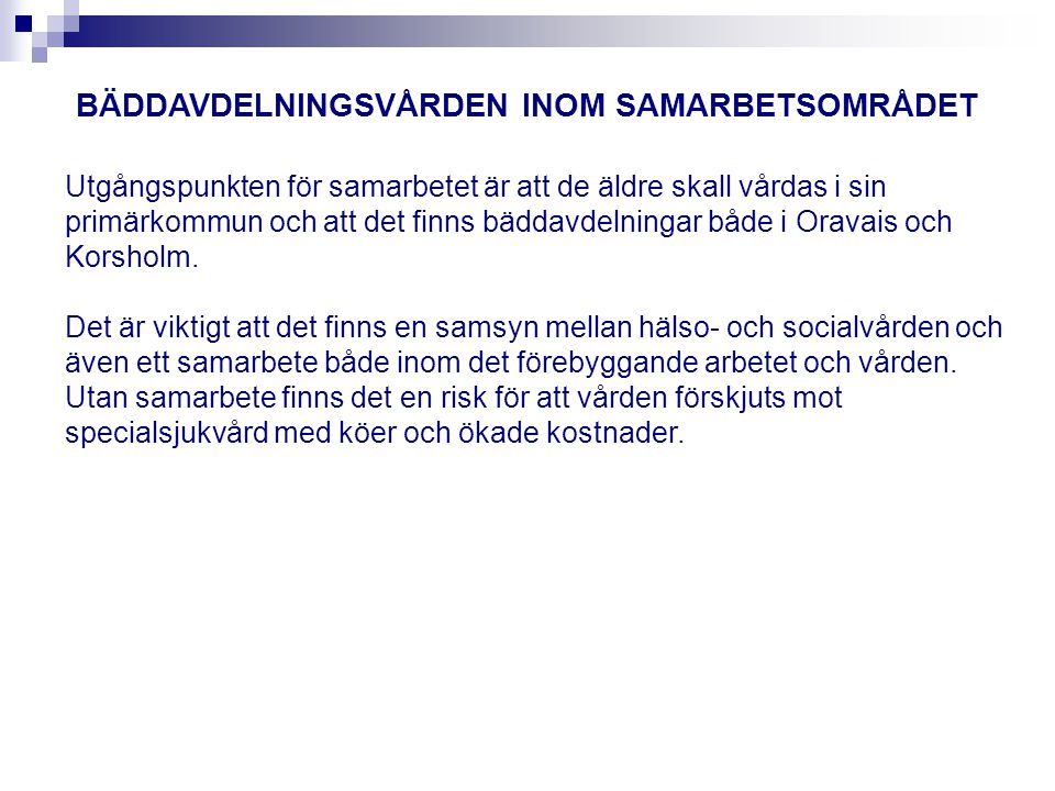 BÄDDAVDELNINGSVÅRDEN INOM SAMARBETSOMRÅDET