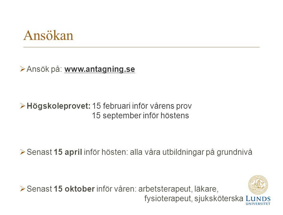 Ansökan Ansök på: www.antagning.se