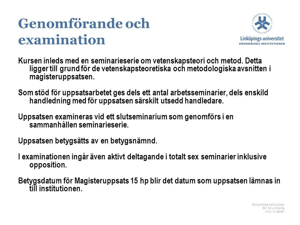 Genomförande och examination