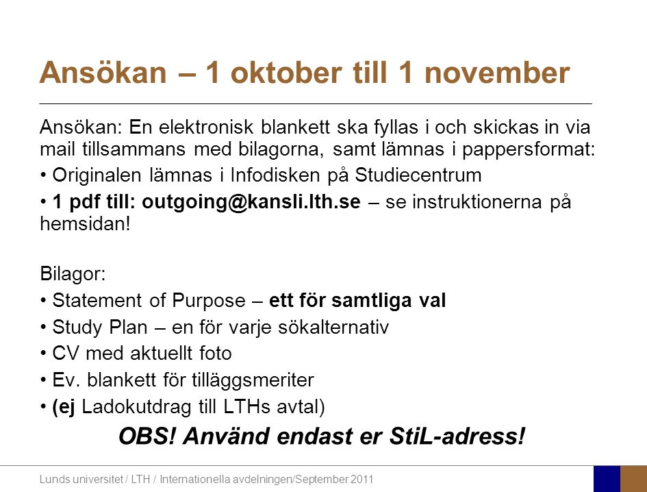 Ansökan – 1 oktober till 1 november