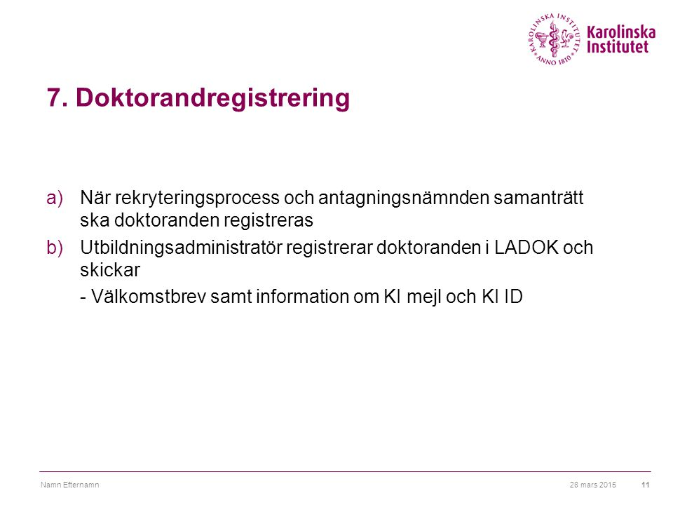7. Doktorandregistrering