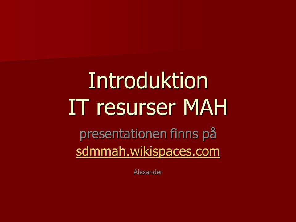 Introduktion IT resurser MAH