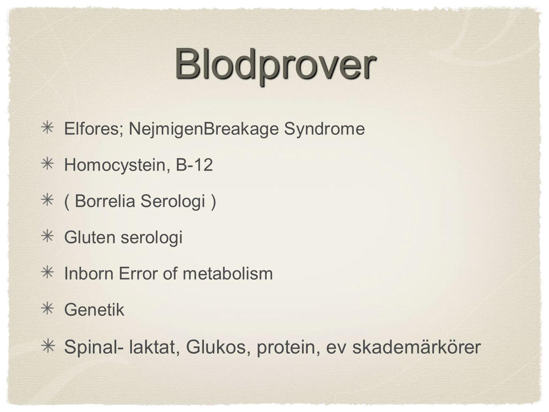 Blodprover Spinal- laktat, Glukos, protein, ev skademärkörer