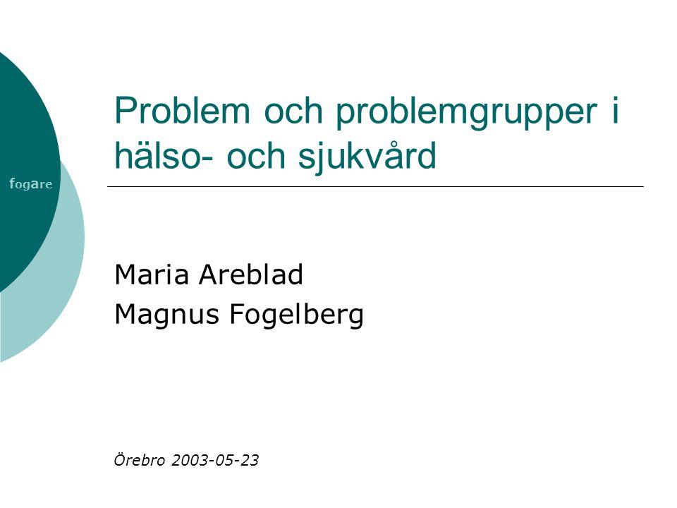 Problem och problemgrupper i hälso- och sjukvård