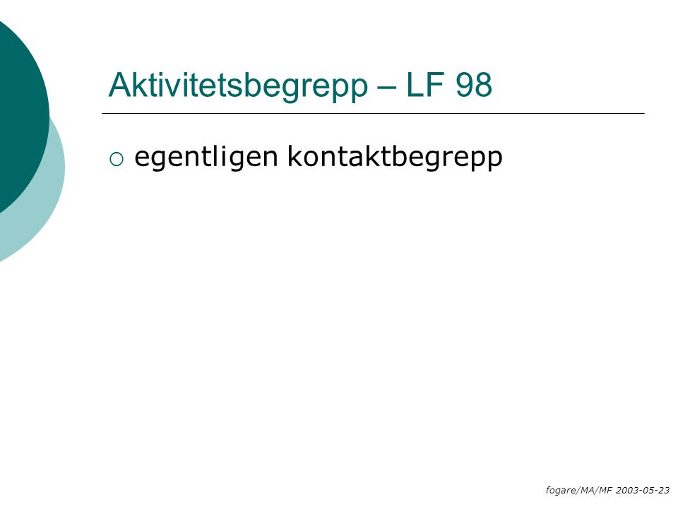 Aktivitetsbegrepp – LF 98