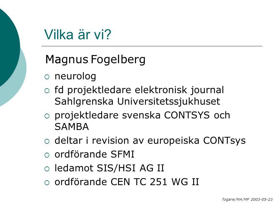 Vilka är vi Maria Areblad Magnus Fogelberg neurolog
