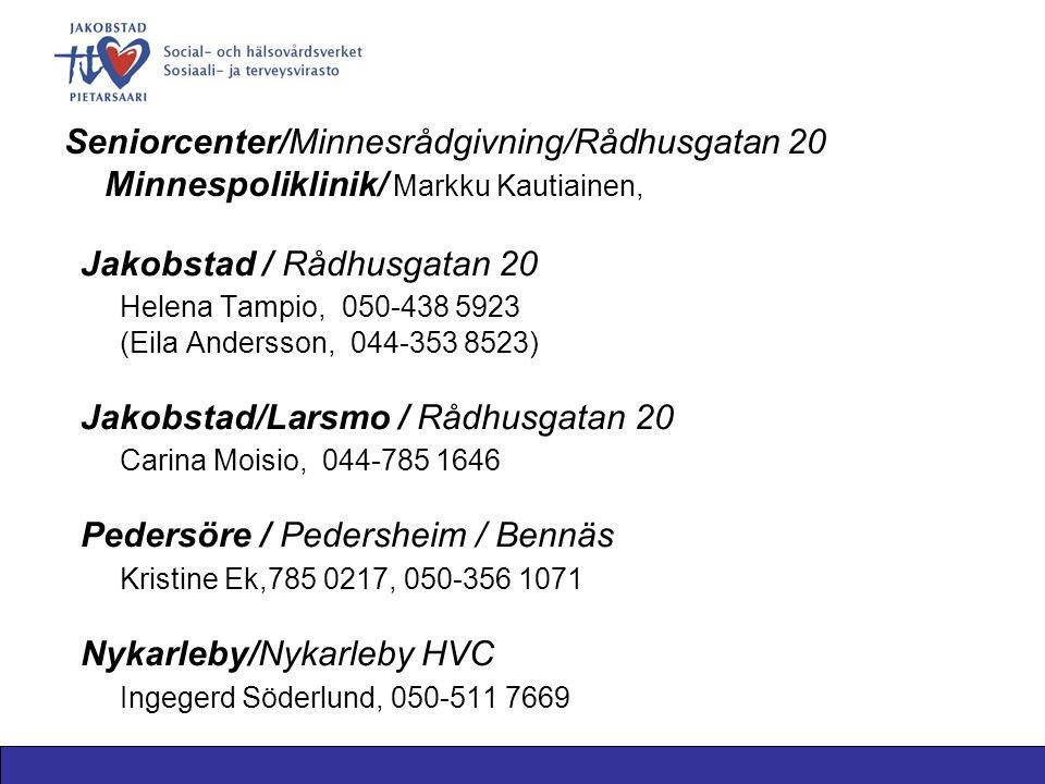Jakobstad / Rådhusgatan 20 Helena Tampio, 050-438 5923