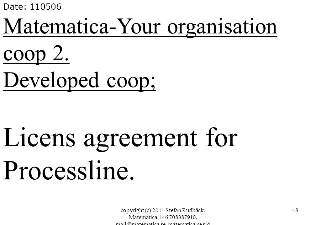 Licens agreement for Processline.