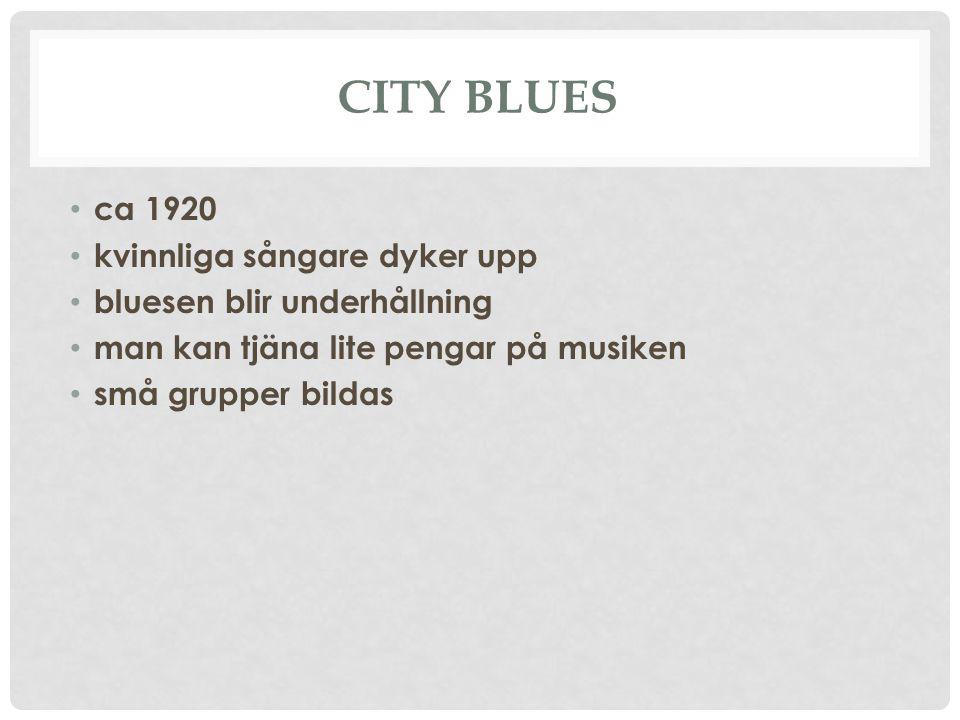 City Blues ca 1920 kvinnliga sångare dyker upp