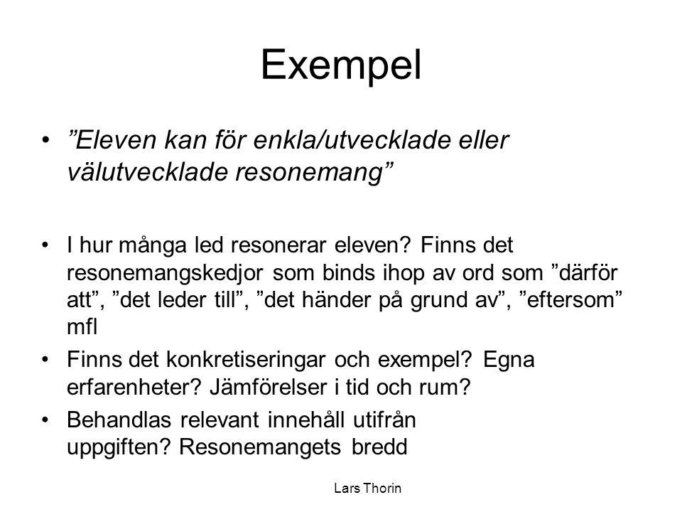 Exempel Eleven kan för enkla/utvecklade eller välutvecklade resonemang