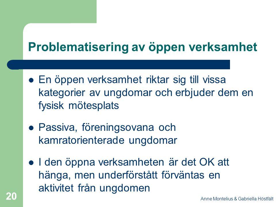 Problematisering av öppen verksamhet