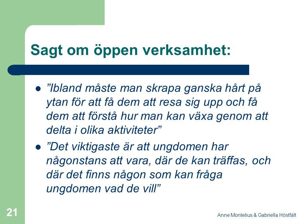 Sagt om öppen verksamhet: