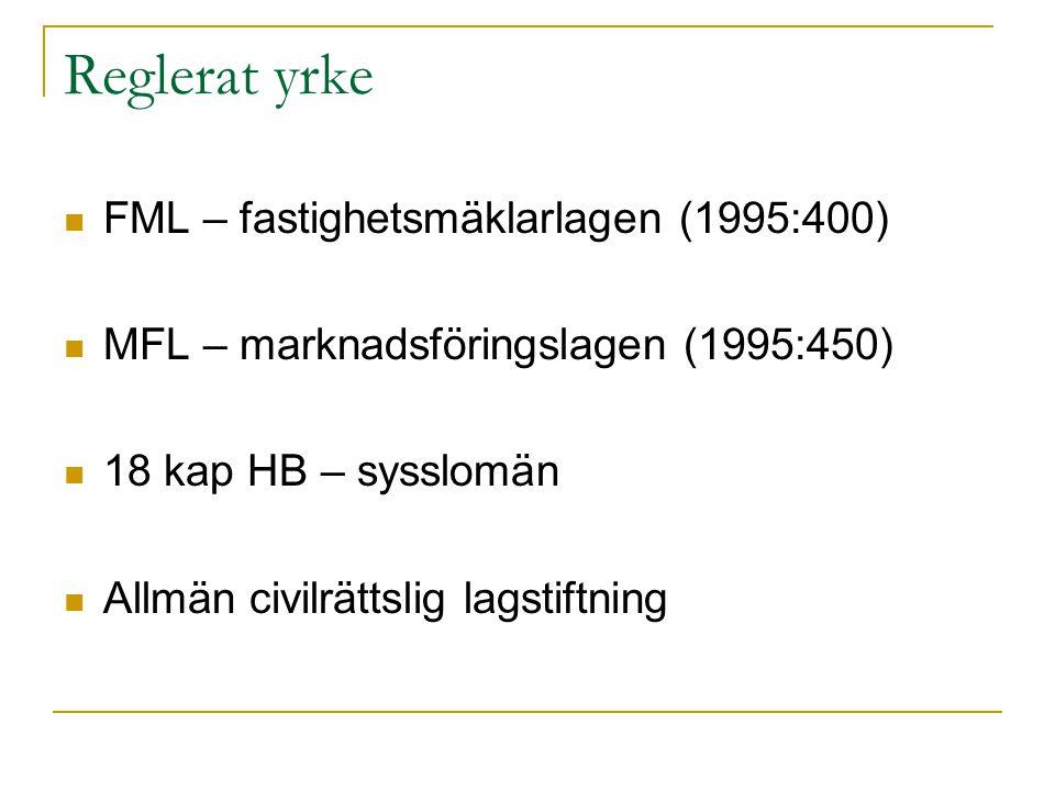 Reglerat yrke FML – fastighetsmäklarlagen (1995:400)