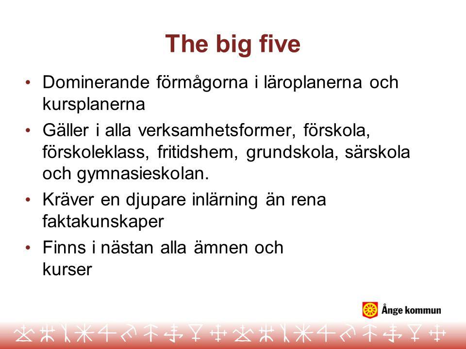 The big five Dominerande förmågorna i läroplanerna och kursplanerna