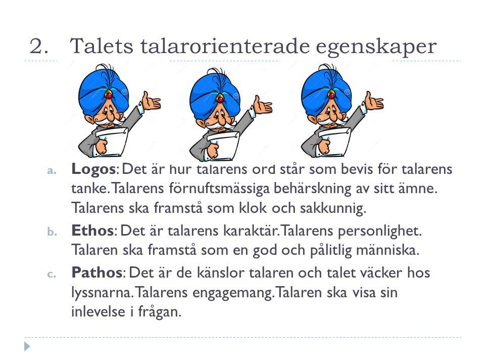 2. Talets talarorienterade egenskaper