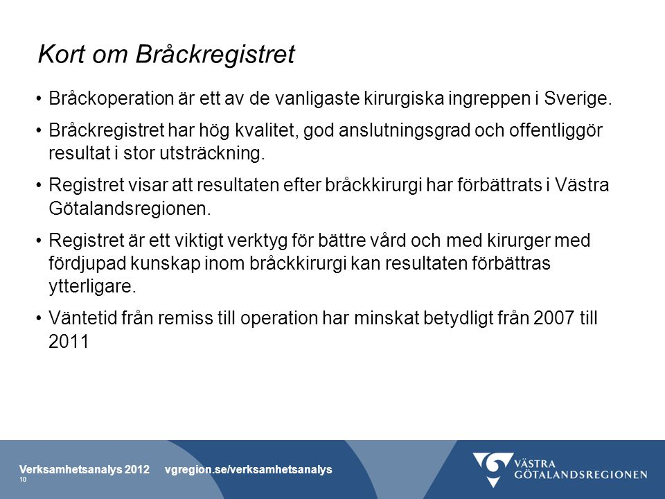 Kort om Bråckregistret
