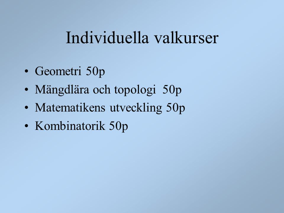 Individuella valkurser