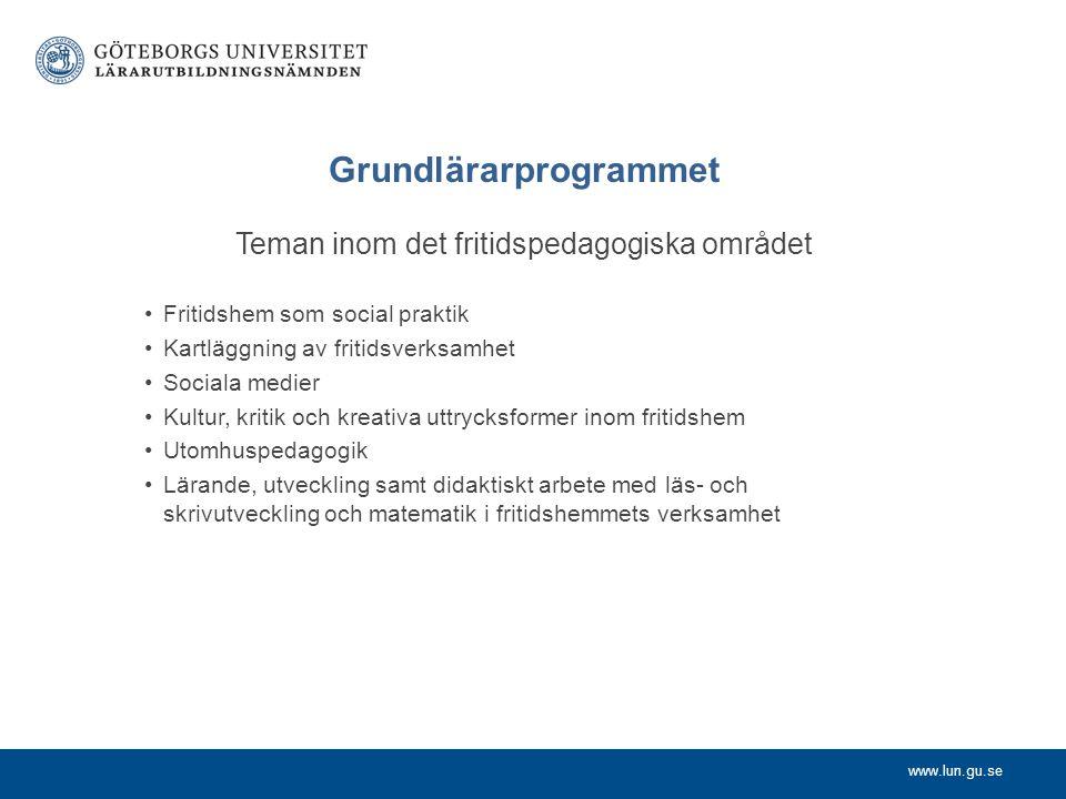 Grundlärarprogrammet Teman inom det fritidspedagogiska området