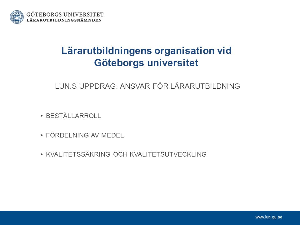 Lärarutbildningens organisation vid Göteborgs universitet