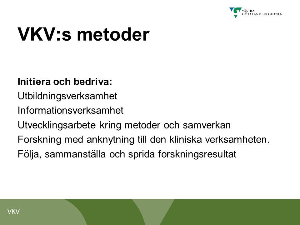VKV:s metoder Initiera och bedriva: Utbildningsverksamhet