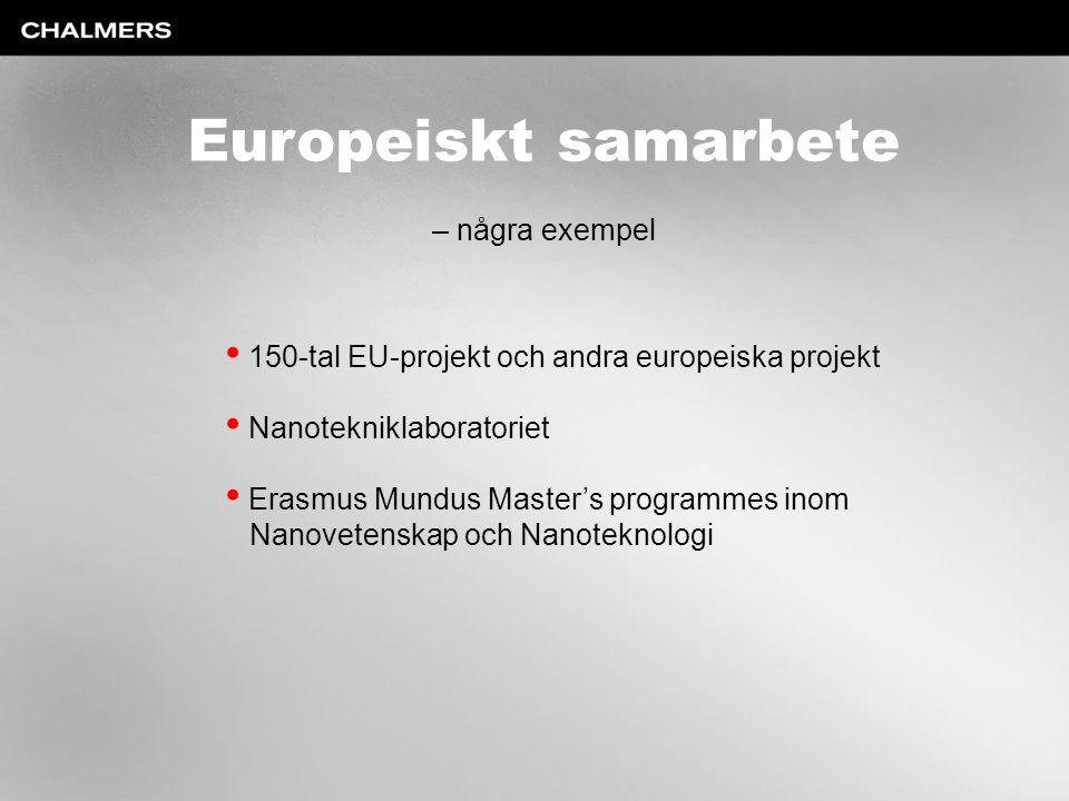 Europeiskt samarbete – några exempel