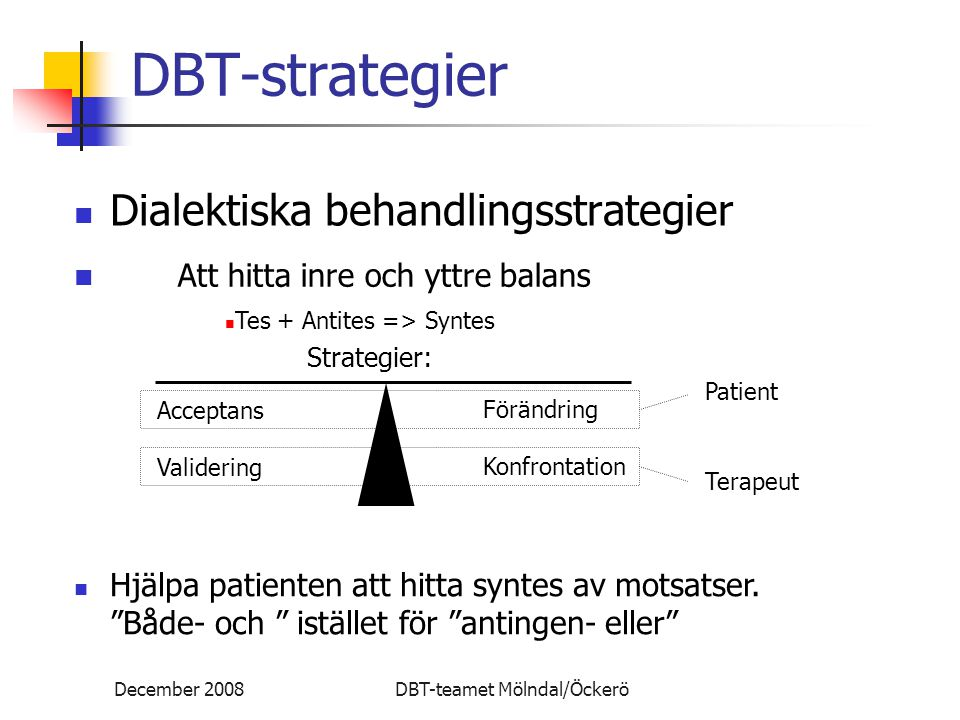 DBT-strategier Dialektiska behandlingsstrategier