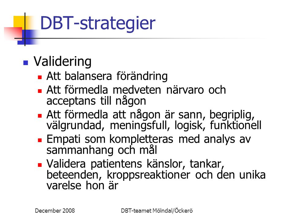 DBT-strategier Validering Att balansera förändring