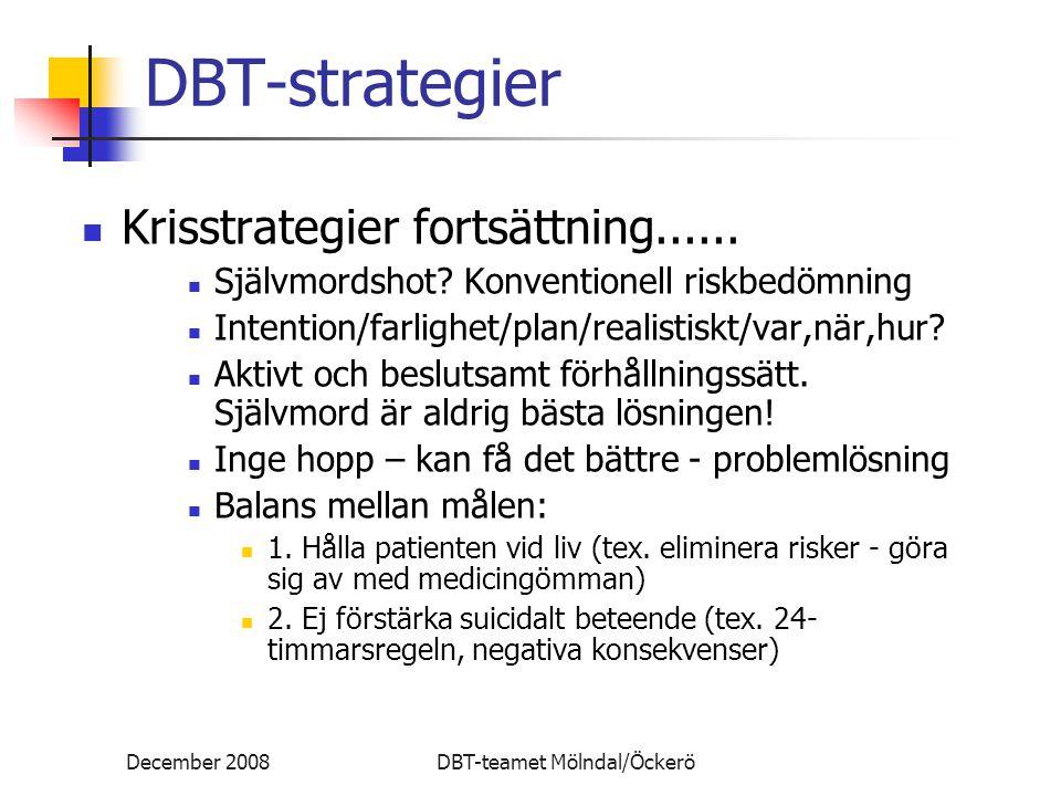 DBT-strategier Krisstrategier fortsättning......