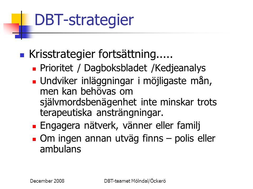 DBT-strategier Krisstrategier fortsättning.....