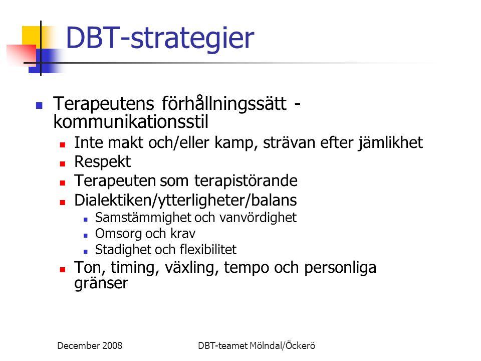 DBT-strategier Terapeutens förhållningssätt - kommunikationsstil