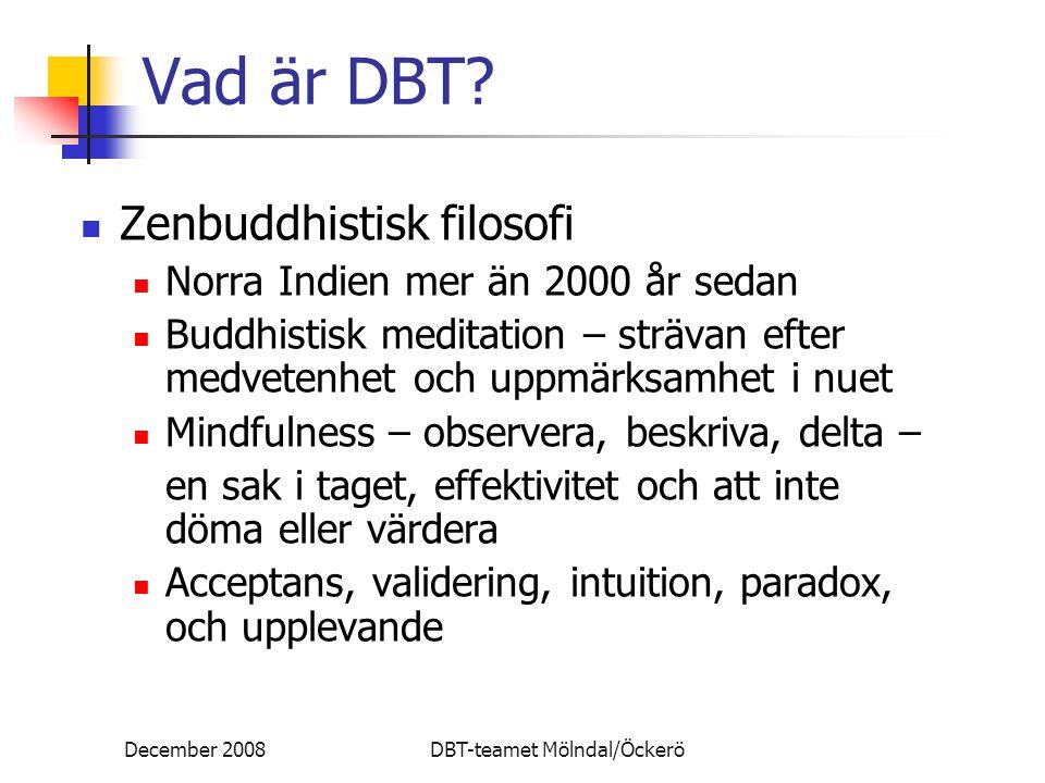 Vad är DBT Zenbuddhistisk filosofi Norra Indien mer än 2000 år sedan