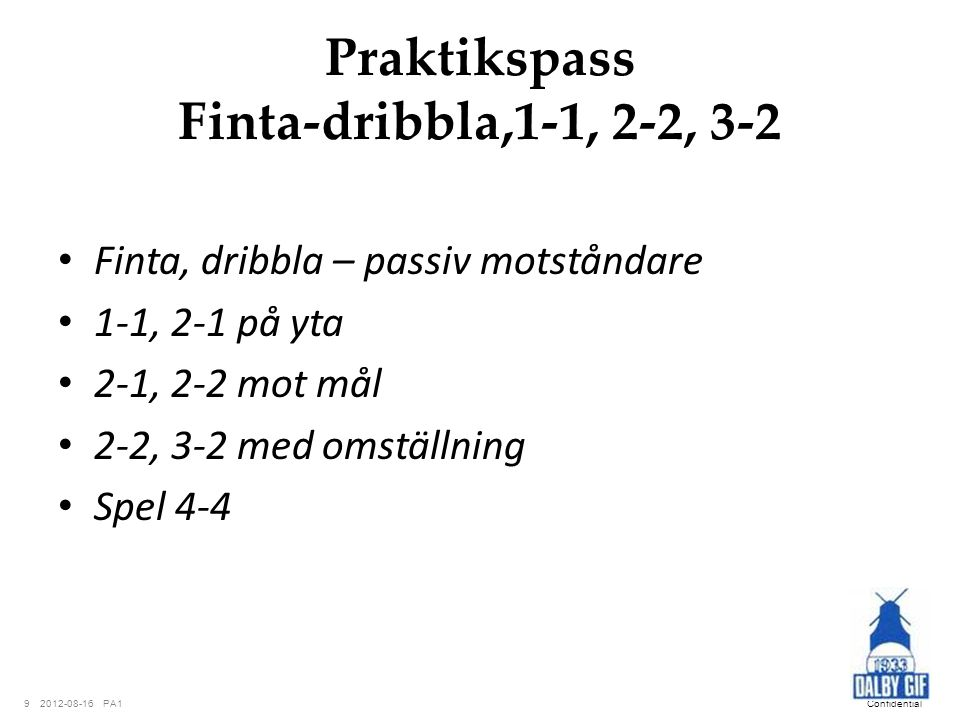 Praktikspass Finta-dribbla,1-1, 2-2, 3-2
