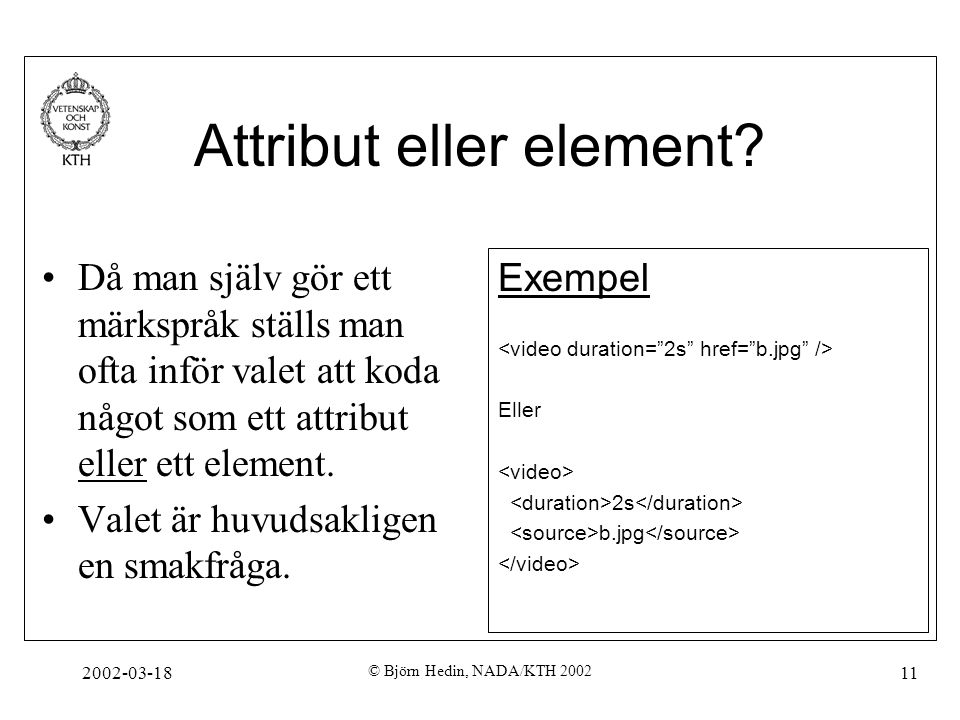 Attribut eller element