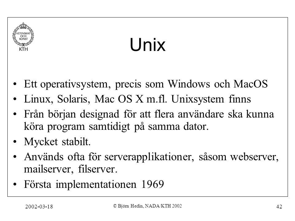 Unix Ett operativsystem, precis som Windows och MacOS
