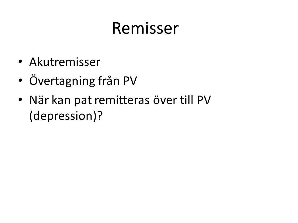 Remisser Akutremisser Övertagning från PV
