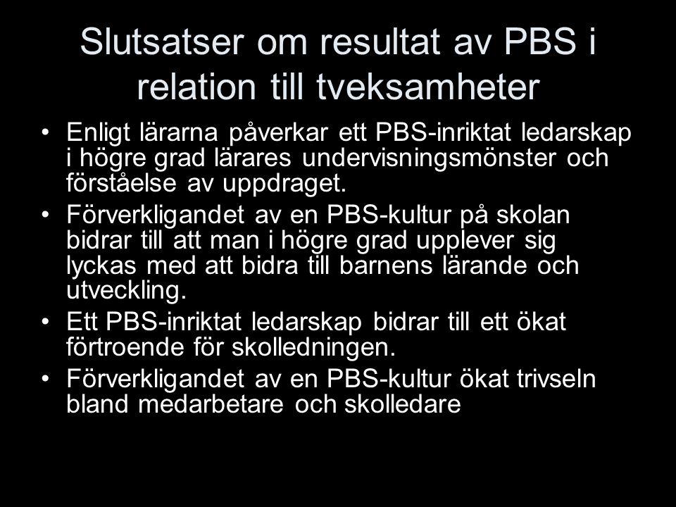 Slutsatser om resultat av PBS i relation till tveksamheter