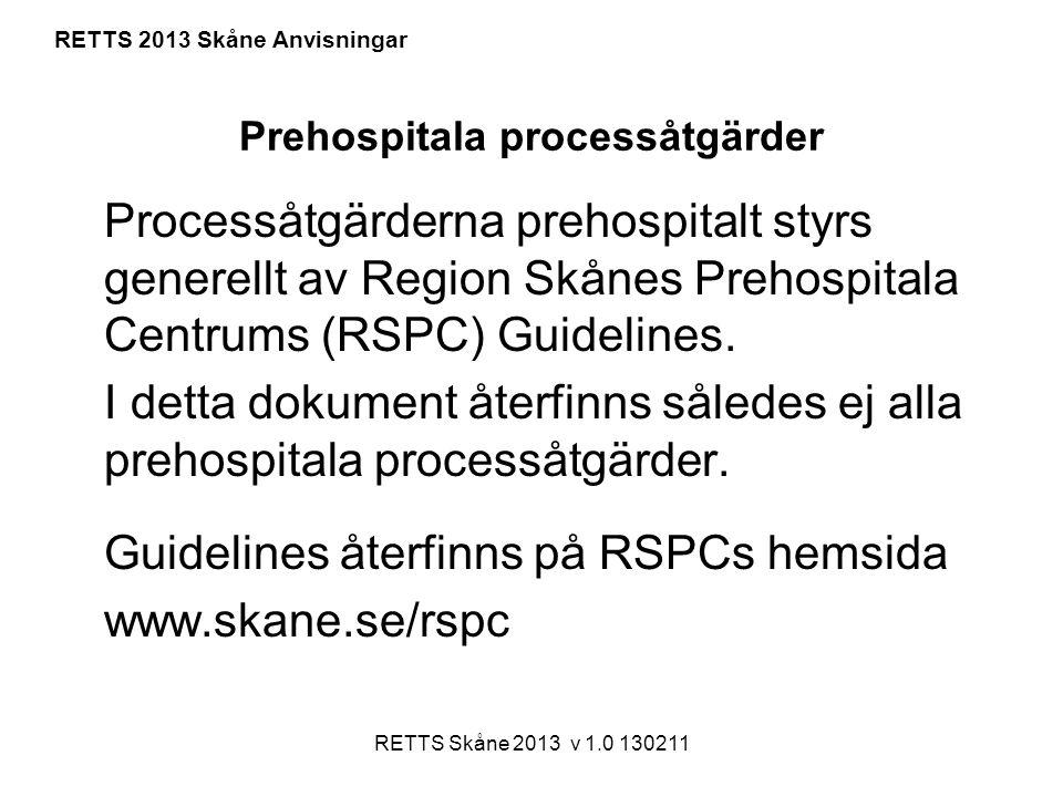 Prehospitala processåtgärder
