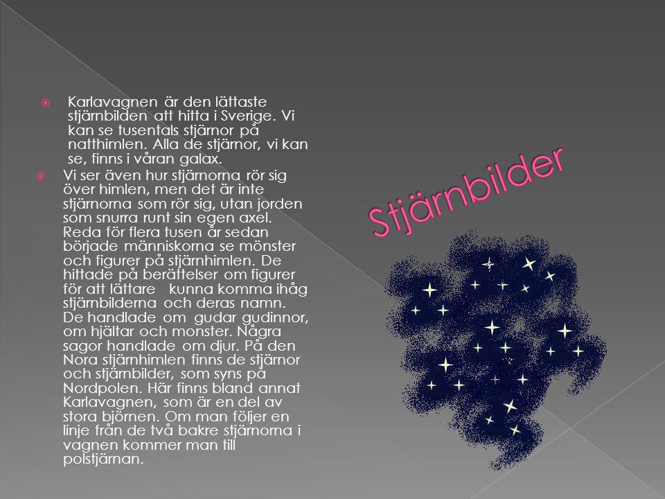 Karlavagnen är den lättaste stjärnbilden att hitta i Sverige