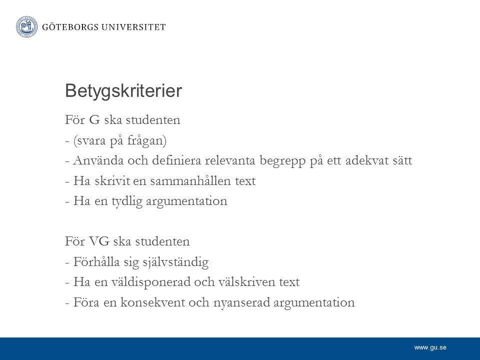 Betygskriterier För G ska studenten - (svara på frågan)