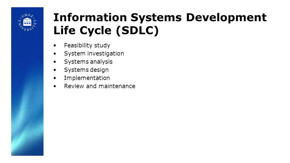 Information Systems Development Life Cycle (SDLC)
