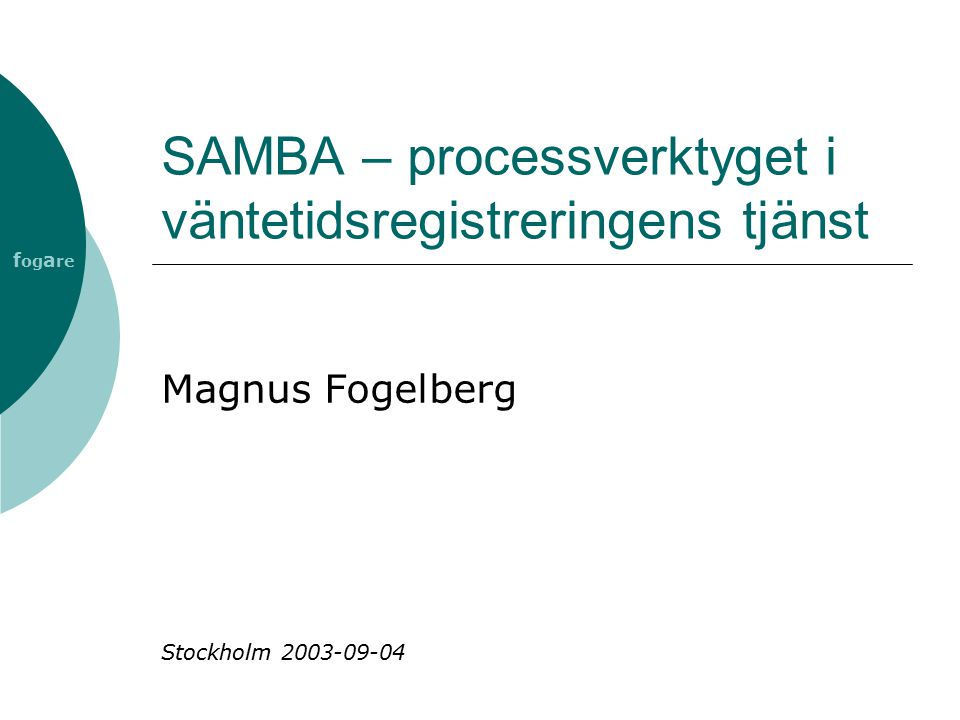 SAMBA – processverktyget i väntetidsregistreringens tjänst