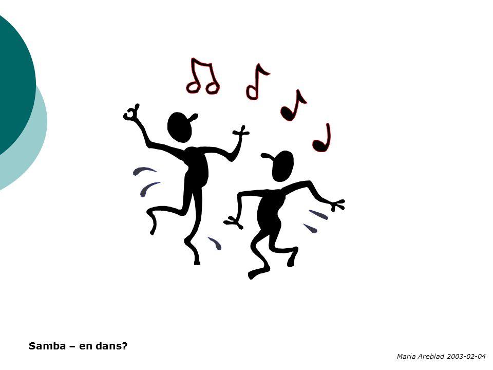 Samba – en dans Maria Areblad 2003-02-04