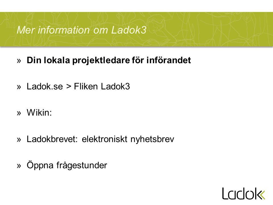 Mer information om Ladok3