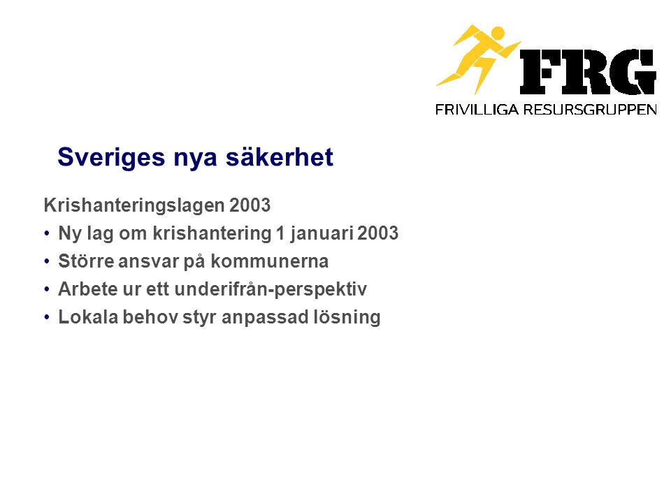 Sveriges nya säkerhet Krishanteringslagen 2003