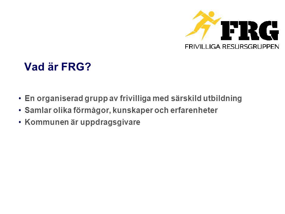 Vad är FRG En organiserad grupp av frivilliga med särskild utbildning